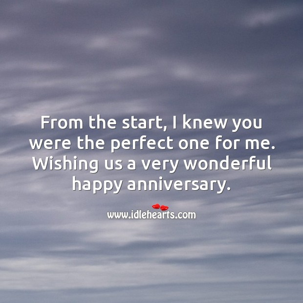 From the start, I knew you were the perfect one for me. Wedding Anniversary Wishes Image