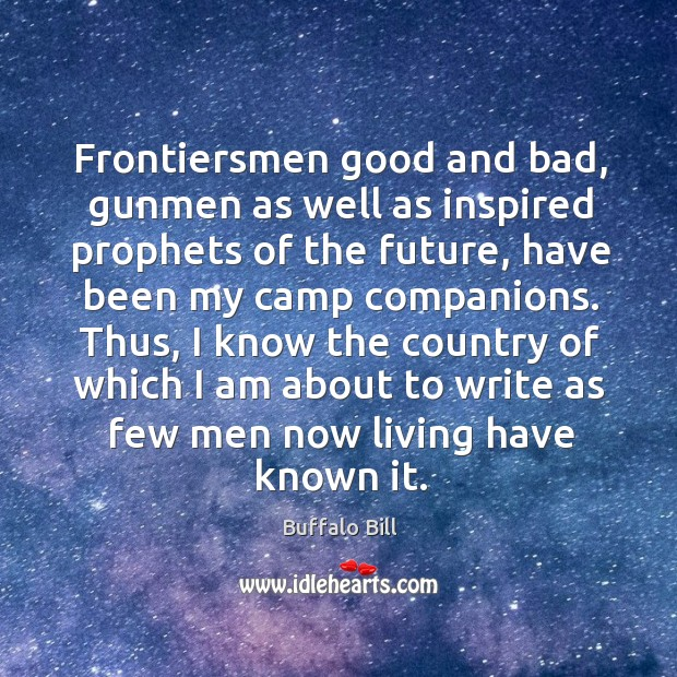 Frontiersmen good and bad, gunmen as well as inspired prophets of the future Image