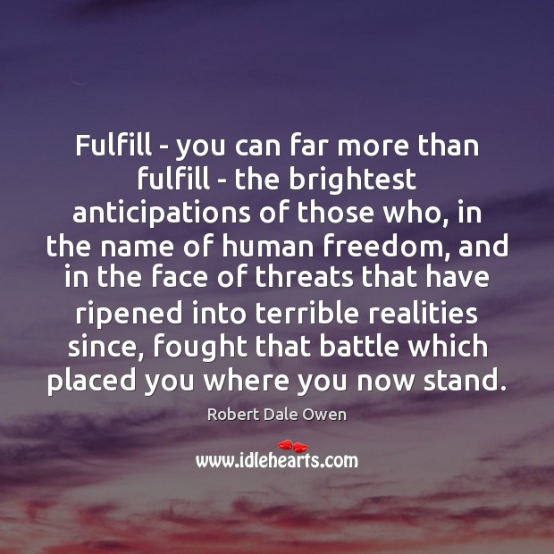 Fulfill – you can far more than fulfill – the brightest anticipations Image