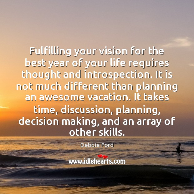 Image, Fulfilling your vision for the best year of your life requires thought
