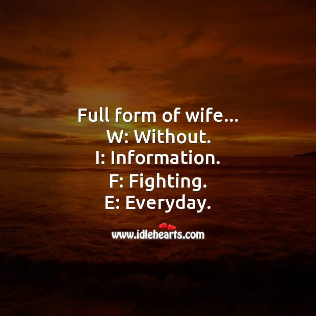 Picture Quotes image saying: Full form of Wife