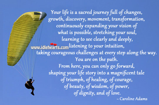 Take courageous challenges at every step Journey Quotes Image