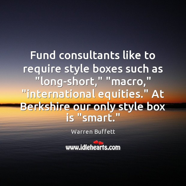 """Fund consultants like to require style boxes such as """"long-short,"""" """"macro,"""" """"international Image"""