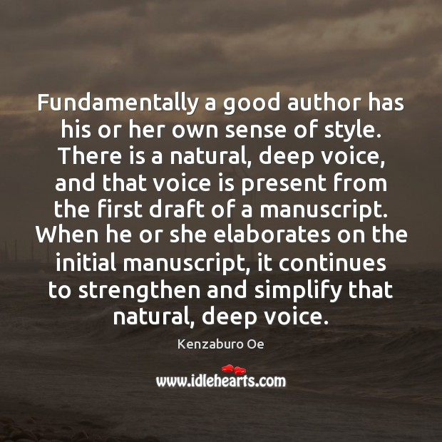Fundamentally a good author has his or her own sense of style. Image