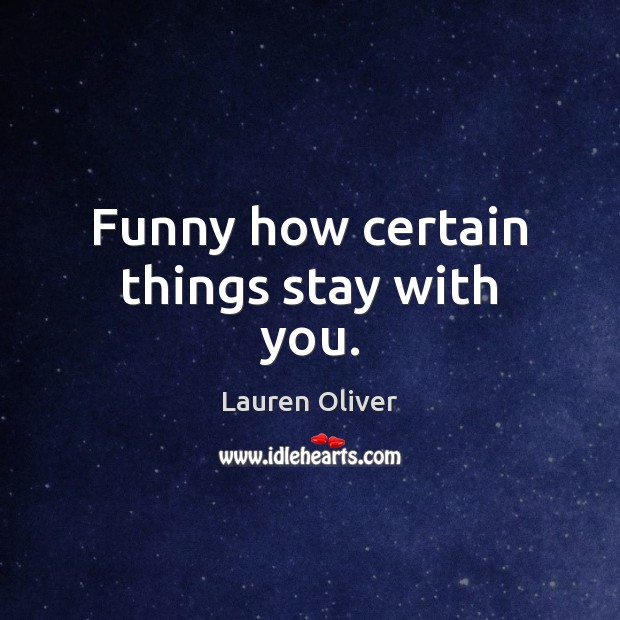 Funny how certain things stay with you. Image