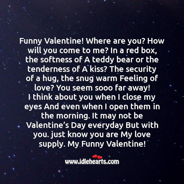 Funny valentine! where are you? Valentine's Day Messages Image
