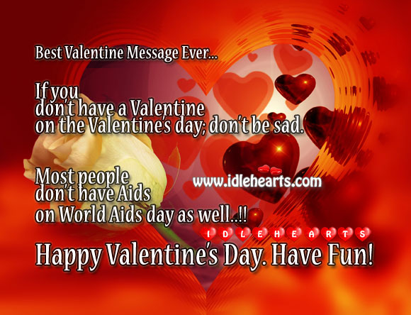 Funny Valentine's Day Message LOL!!