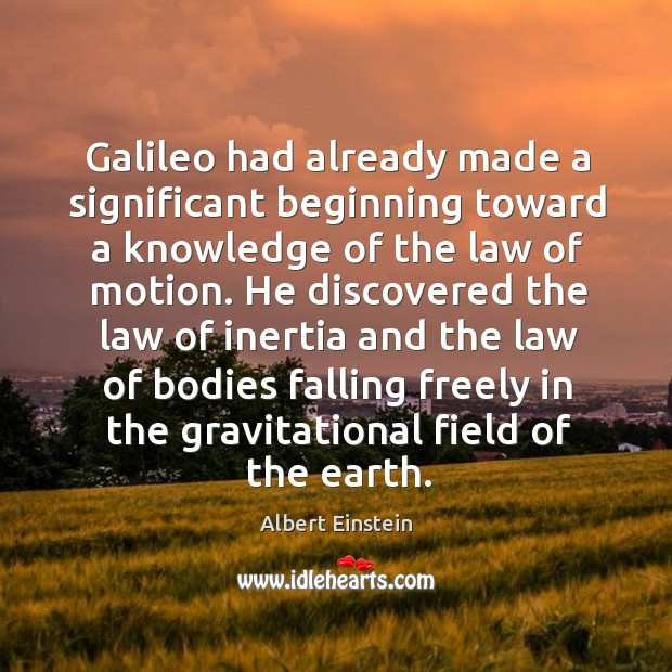 Image, Galileo had already made a significant beginning toward a knowledge of the