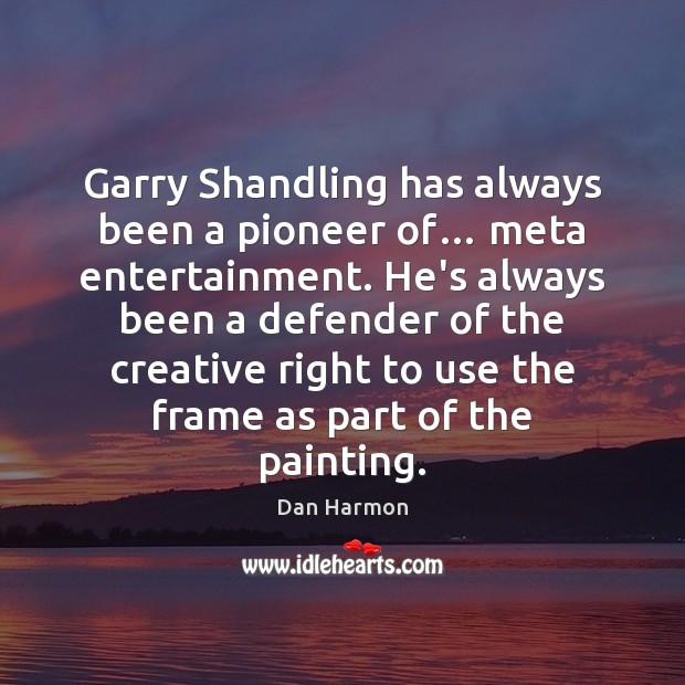 Image, Garry Shandling has always been a pioneer of… meta entertainment. He's always