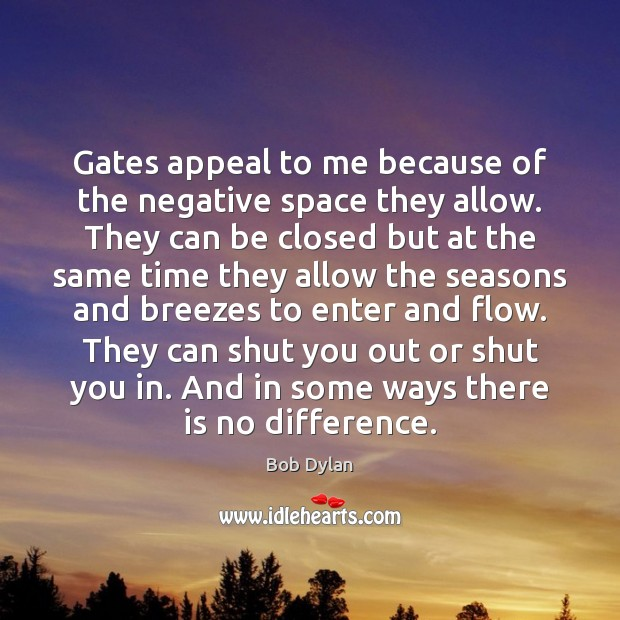 Gates appeal to me because of the negative space they allow. They Image