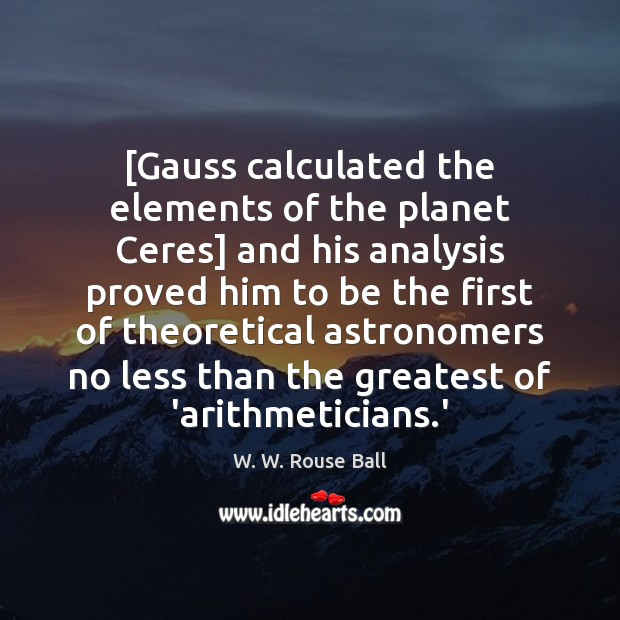 Image, [Gauss calculated the elements of the planet Ceres] and his analysis proved