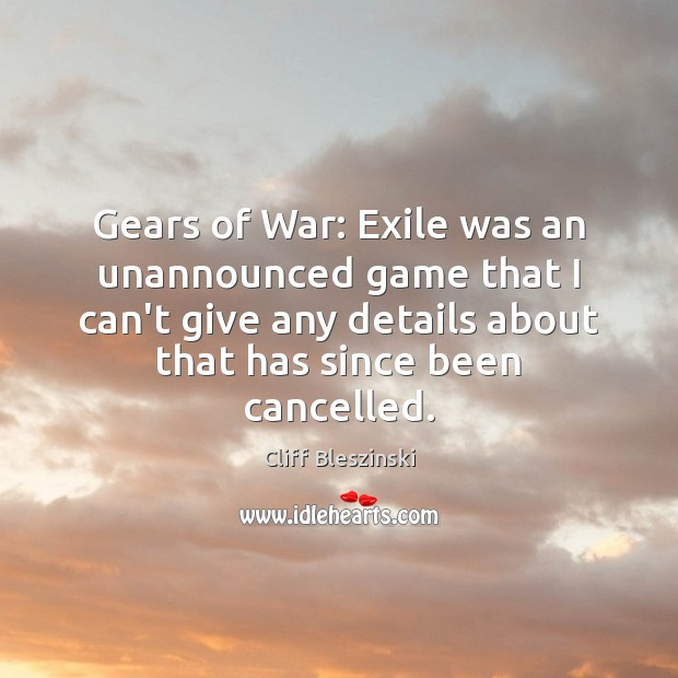 Gears of War: Exile was an unannounced game that I can't give Image