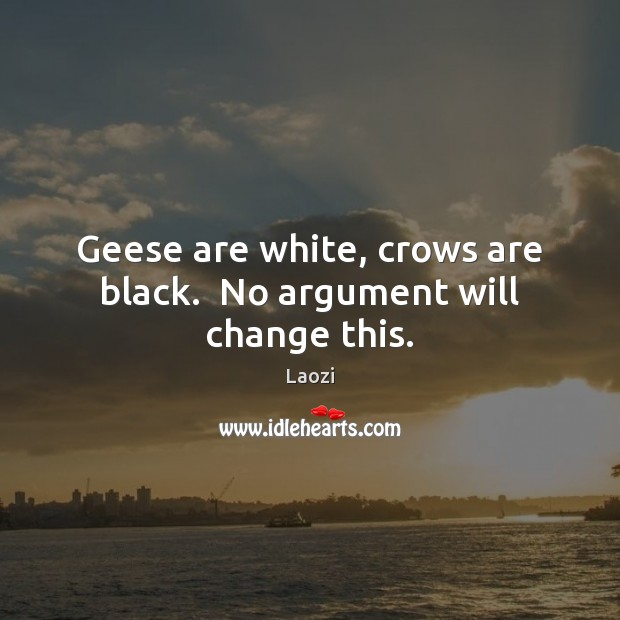Image, Geese are white, crows are black.  No argument will change this.