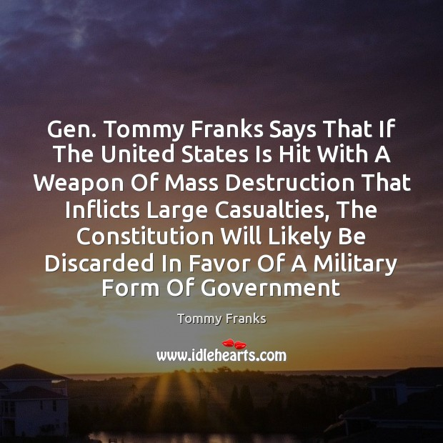 Gen. Tommy Franks Says That If The United States Is Hit With Image