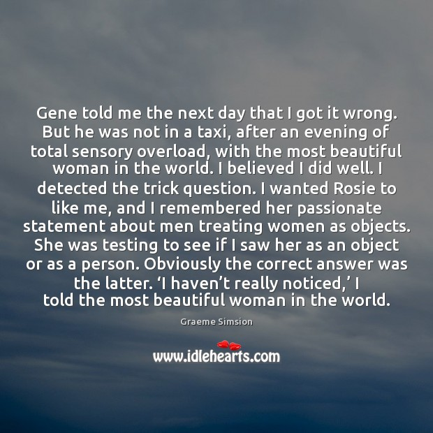 Gene told me the next day that I got it wrong. But Image