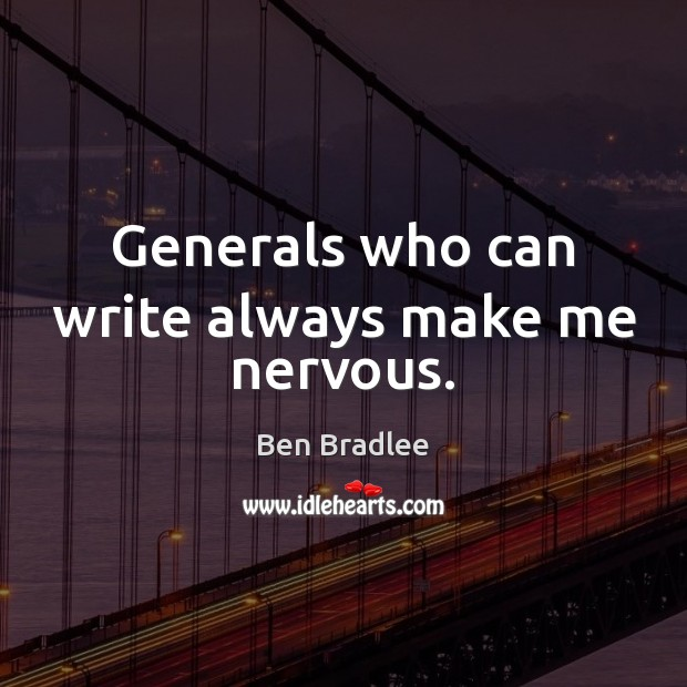 Generals who can write always make me nervous. Image