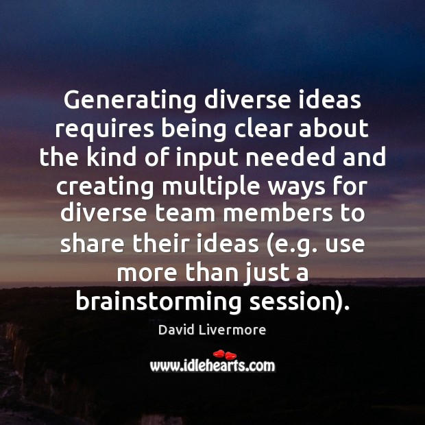 Image, Generating diverse ideas requires being clear about the kind of input needed