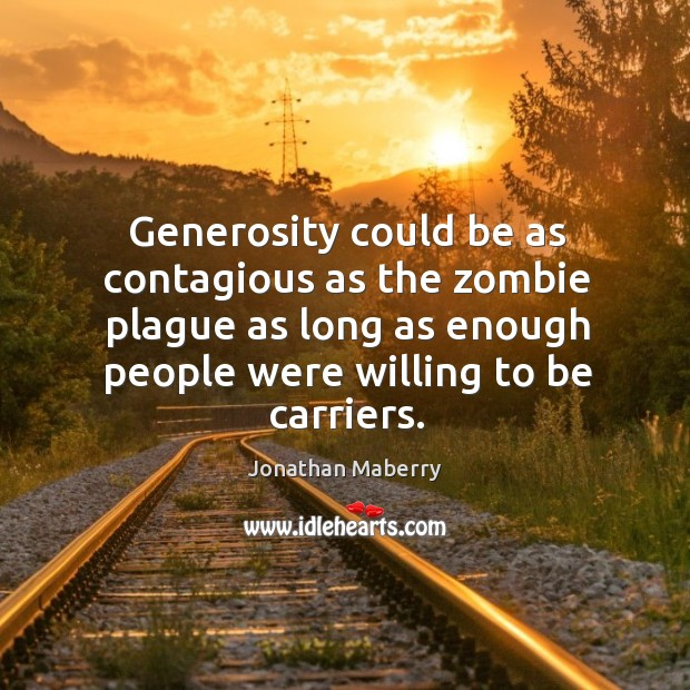Generosity could be as contagious as the zombie plague as long as Image