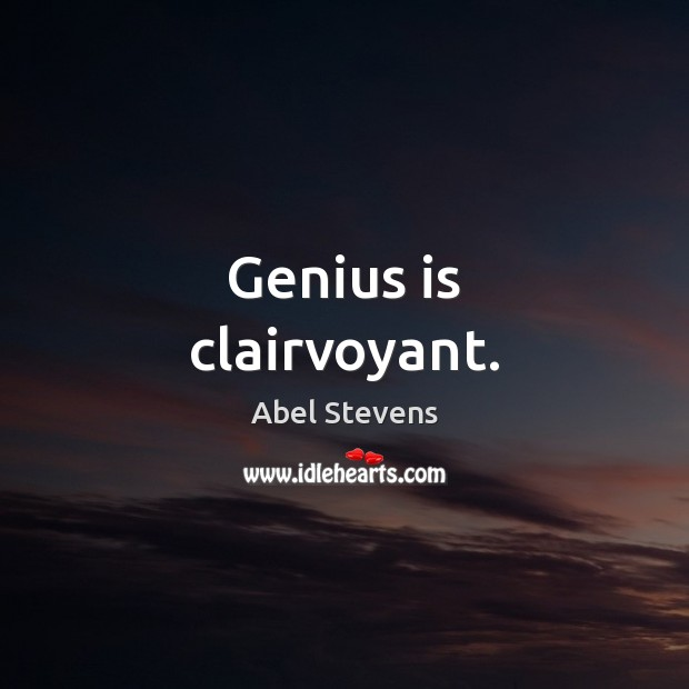 Image, Genius is clairvoyant.