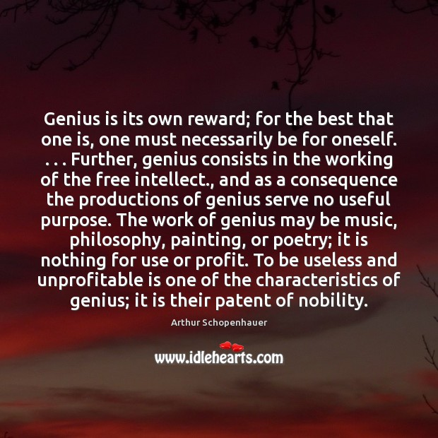 Genius is its own reward; for the best that one is, one Image