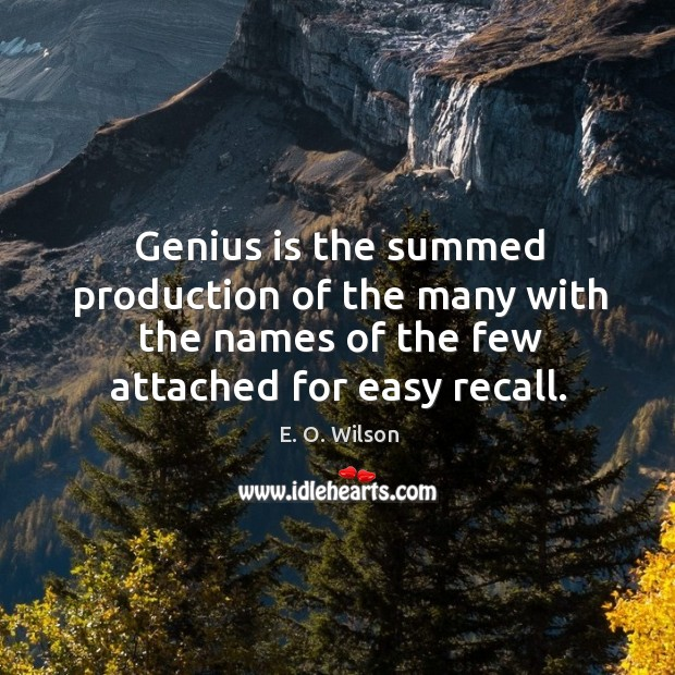 Image, Genius is the summed production of the many with the names of