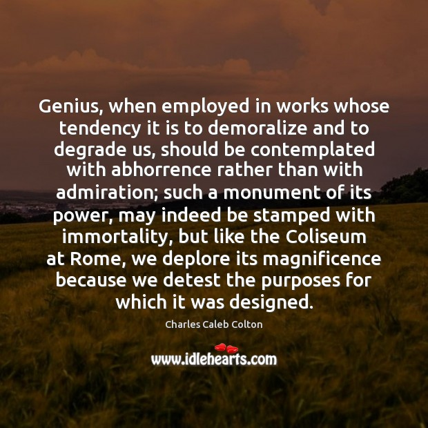 Image, Genius, when employed in works whose tendency it is to demoralize and