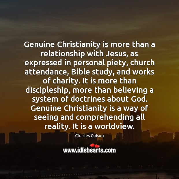 Genuine Christianity is more than a relationship with Jesus, as expressed in Image