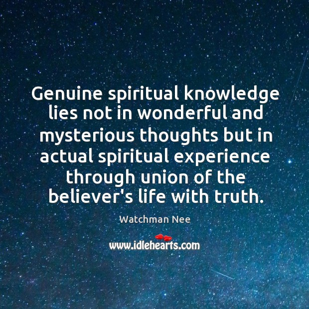 Genuine spiritual knowledge lies not in wonderful and mysterious thoughts but in Image