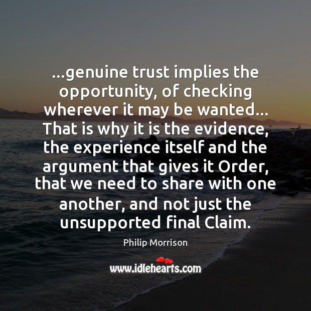 …genuine trust implies the opportunity, of checking wherever it may be wanted… Image
