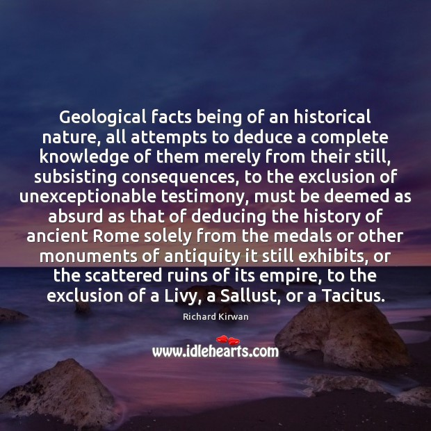Image, Geological facts being of an historical nature, all attempts to deduce a
