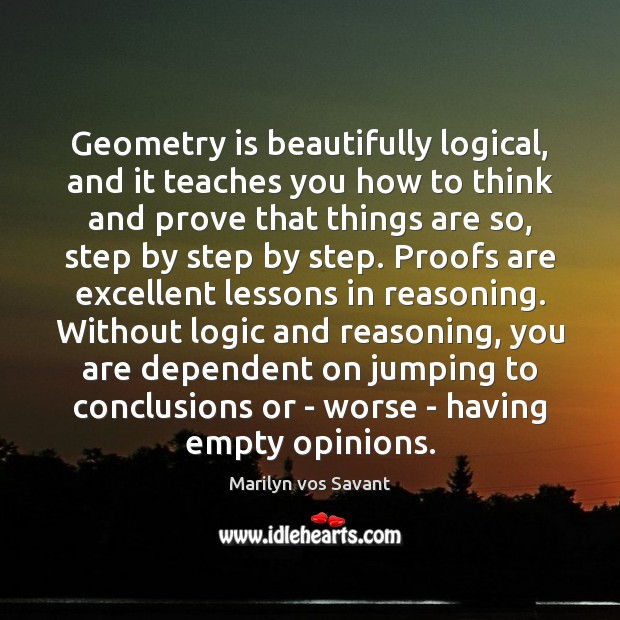Image, Geometry is beautifully logical, and it teaches you how to think and