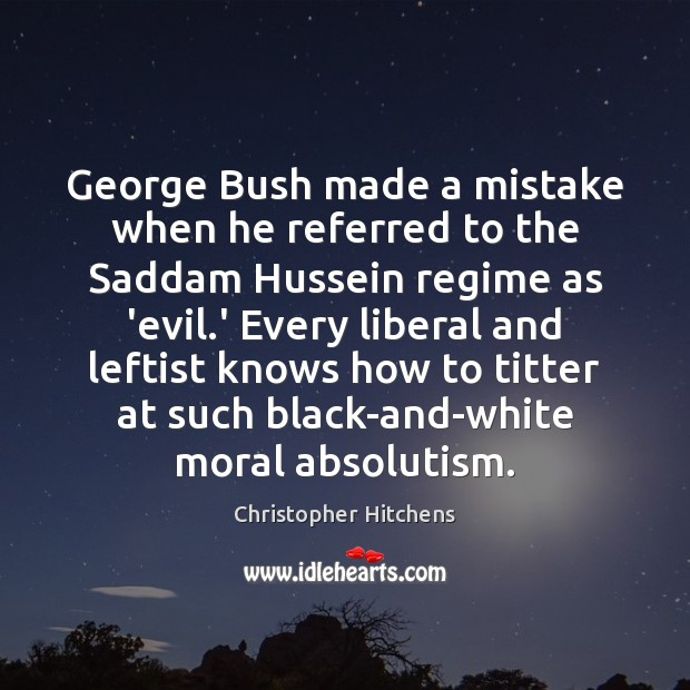 Image, George Bush made a mistake when he referred to the Saddam Hussein