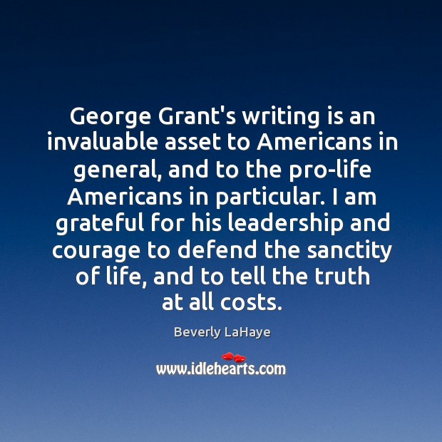 Image, George Grant's writing is an invaluable asset to Americans in general, and