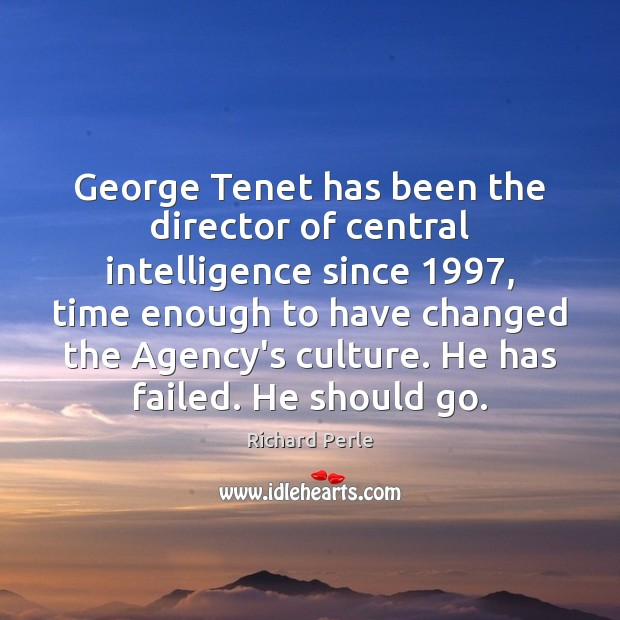 George Tenet has been the director of central intelligence since 1997, time enough Image