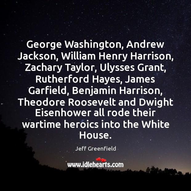 George Washington, Andrew Jackson, William Henry Harrison, Zachary Taylor, Ulysses Grant, Rutherford Image