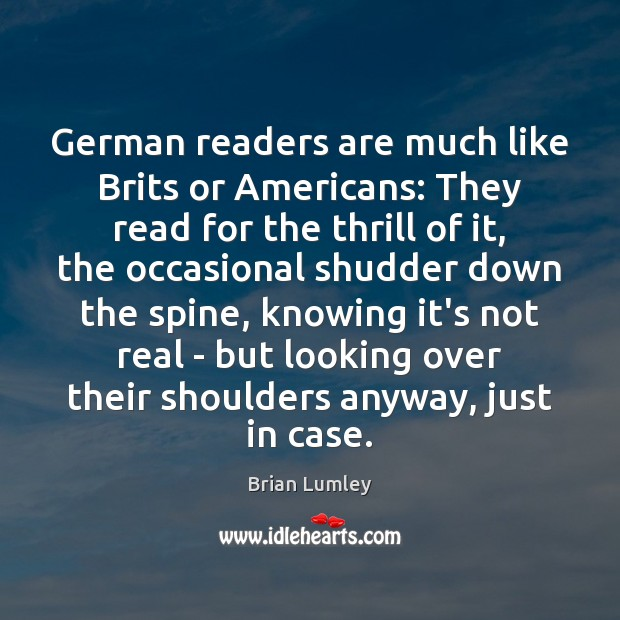 German readers are much like Brits or Americans: They read for the Image