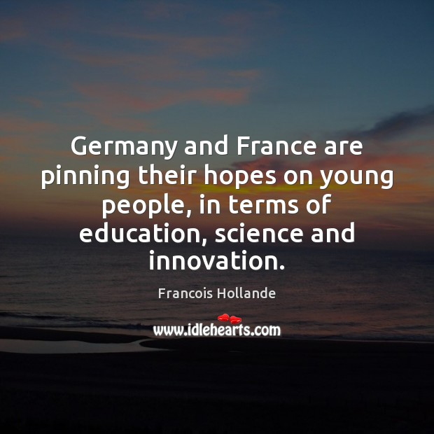 Germany and France are pinning their hopes on young people, in terms Image