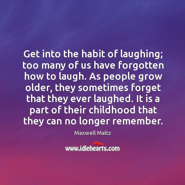 Image, Get into the habit of laughing; too many of us have forgotten