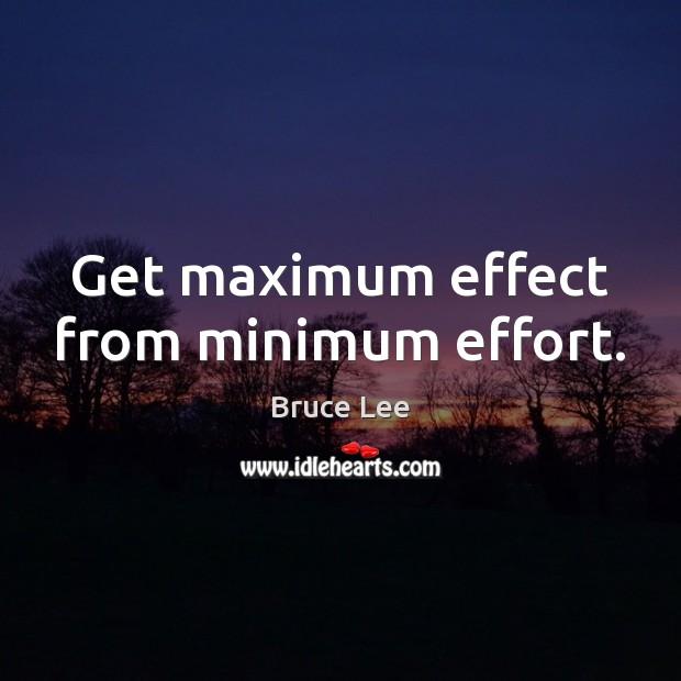 Image, Get maximum effect from minimum effort.