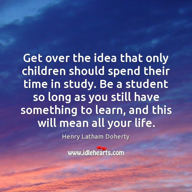 Image, Get over the idea that only children should spend their time in