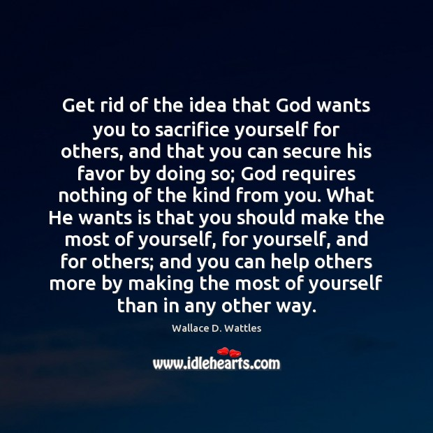 Get rid of the idea that God wants you to sacrifice yourself Image