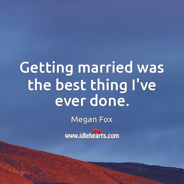 Picture Quote by Megan Fox