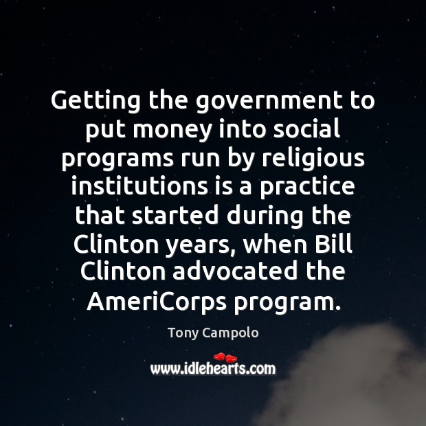Getting the government to put money into social programs run by religious Image