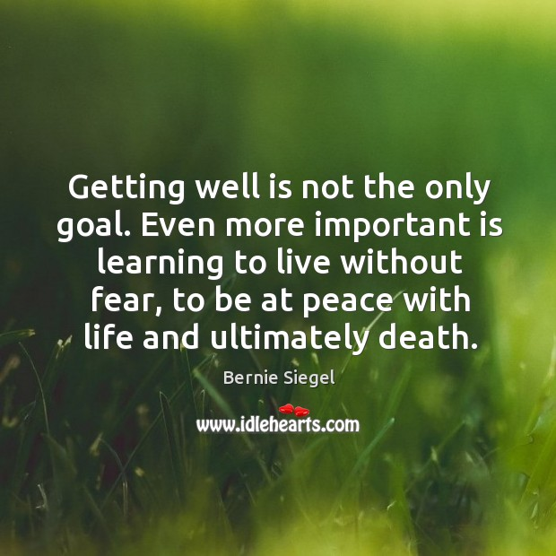 Getting well is not the only goal. Even more important is learning Image