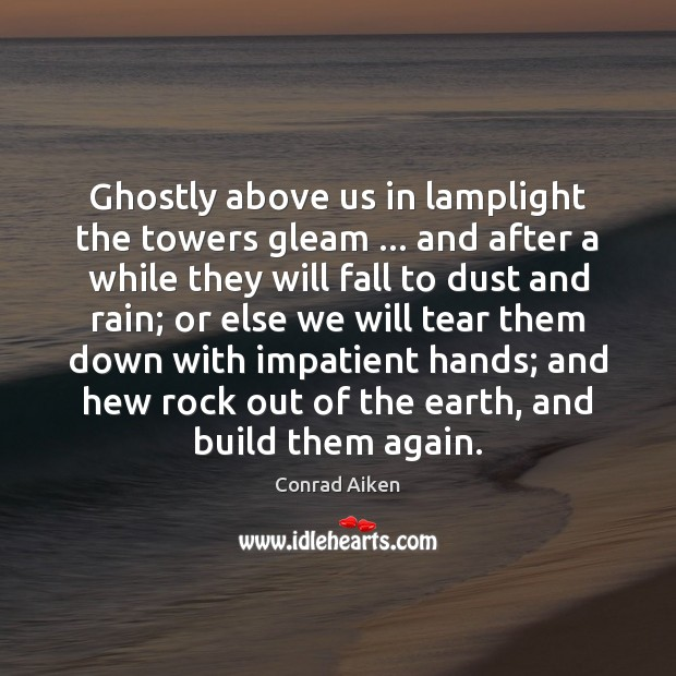 Image, Ghostly above us in lamplight the towers gleam … and after a while