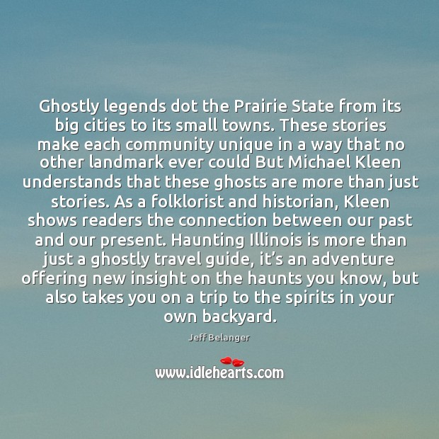 Ghostly legends dot the Prairie State from its big cities to its Image