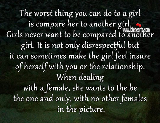 Never Compare Her With Another Girl