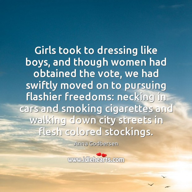 Image, Girls took to dressing like boys, and though women had obtained the