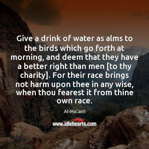 Image, Give a drink of water as alms to the birds which go