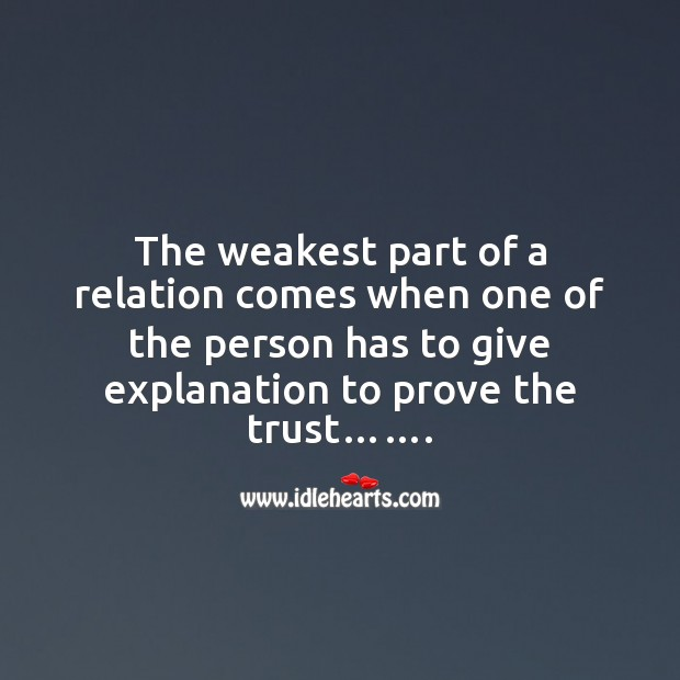 Give explanation to prove the trust……. Image